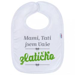 Detský podbradník New Baby Mami, Tati jsem Vaše zlatíčko zelená