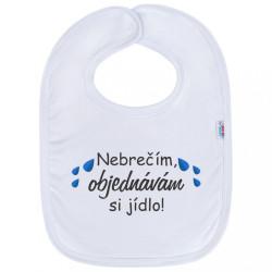 Detský podbradník New Baby Nebrečím objednávám si jídlo! biela
