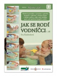 JAK SE RODÍ VODNÍČCI 1.díl - Eva Kiedroňová podľa obrázku