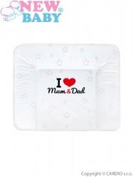 Prebaľovacia podložka mäkká New Baby I love Mum and Dad biela 85x70cm